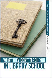 Author's Corner: What They Don't Teach You in Library School  (1/2)