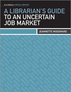 a librarian's guide to an uncertain job market